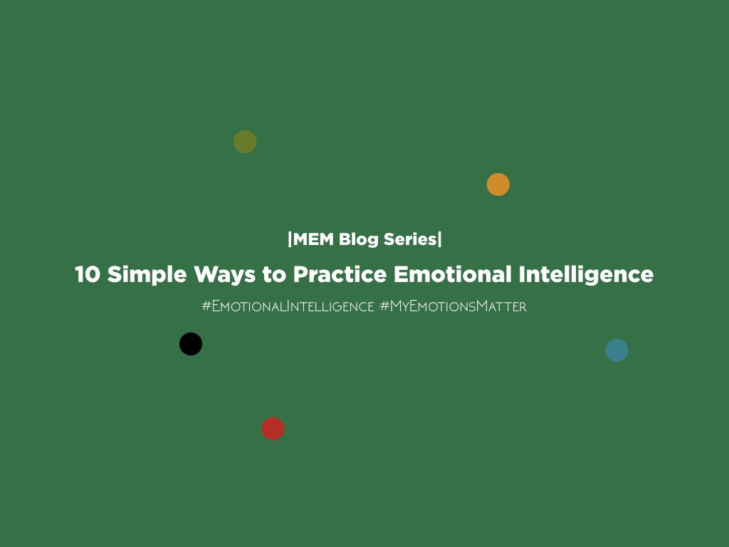 Thumbnail for 10 Simple Ways to Practice Emotional Intelligence